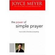 The Power of Simple Prayer by Joyce Meyer