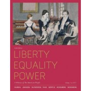 Liberty, Equality, Power by John M Murrin