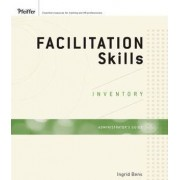 Facilitation Skills Inventory: Administrator's Guide by Ingrid Bens