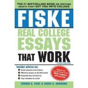 Fiske Real College Essays That Work by Edward B Fiske