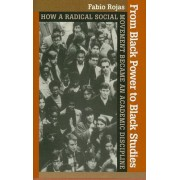 From Black Power to Black Studies by Fabio Rojas