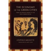The Economy of the Greek Cities by Leopold Migeotte