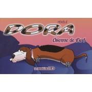 Dora Tome 1 - Chienne De Vie !