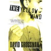Yellow Wind, the by David Grossman