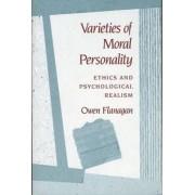 Varieties of Moral Personality by Owen J. Flanagan