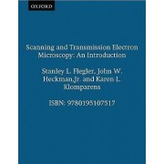 Scanning and Transmission Electron Microscopy by Stanley L. Flegler