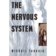 The Nervous System by Michael Taussig