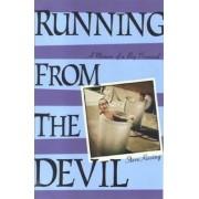 Running from the Devil by Steve Kissing