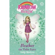 Heather the Violet Fairy: Book 7 by Daisy Meadows