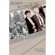 The Trial of the Catonsville Nine by Daniel Berrigan