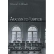 Access to Justice by Deborah L. Rhode