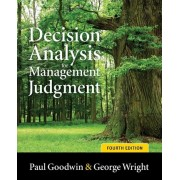 Decision Analysis for Management Judgment by Paul Goodwin