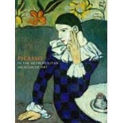 Picasso in the Metropolitan Museum of Art by Gary Tinterow