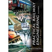 Practical Railway Engineering by Clifford F. Bonnett