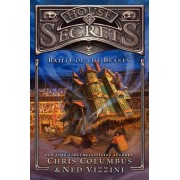 House of Secrets: Battle of the Beasts by Chris Columbus