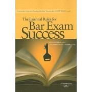 The Essential Rules for Bar Exam Success by Steve Friedland