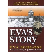 Eva's Story by Evelyn Julia Kent