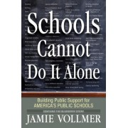 Schools Cannot Do It Alone by Jamie Robert Vollmer