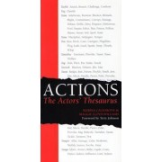 Actions: The Actors' Thesaurus by Marina Calderone