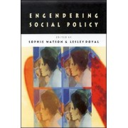 Engendering Social Policy by Watson