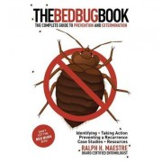 The Bed Bug Book; The Complete Guide to Prevention and Extermination