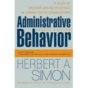 Administrative Behavior, 4th Edition by Herbert A. Simon