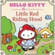 Hello Kitty Presents the Storybook Collection: Little Red Riding Hood by Sanrio