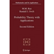 Probability Theory with Applications by M. M. Rao