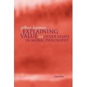 Explaining Value by Professor of Philosophy Gilbert Harman