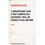 I Understand That If Not Completely Satisfied I Will Be Issued A Full Refund - Fiction