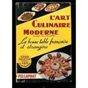 L'art Culinaire Moderne- La Bonne Table Française Et Étrangère Comptoir Français Du Livre. 1948. In-4 Cartonné. Planches Photos Couleur, Bon État General, Cartonnage Editeur