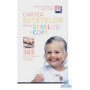 Cartea retetelor pentru bebelusi si copii - Bridget Wardley