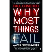Why Most Things Fail by Paul Ormerod