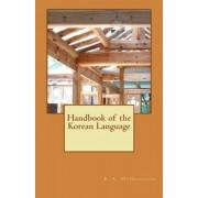 Bruce A. McDonough Handbook of the Korean Language