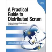 A Practical Guide to Distributed Scrum by Elizabeth Woodward
