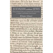 Judaism without Jews by Elaine Glaser