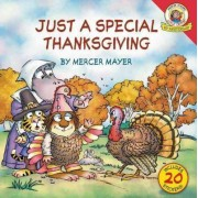 Little Critter: Just a Special Thanksgiving by Mercer Mayer