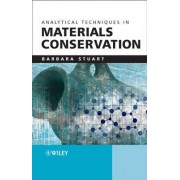 Analytical Techniques in Materials Conservation by Barbara H. Stuart