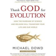 Thank God for Evolution by Michael Dowd
