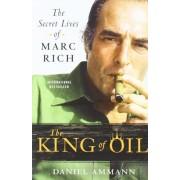 The King of Oil by Daniel Ammann