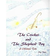 The Cricket and the Shepherd Boy by Reg Down