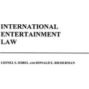 International Entertainment Law by Donald E. Biederman