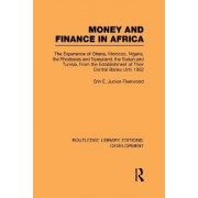 Money and Finance in Africa by Erin E. J. Fleetwood
