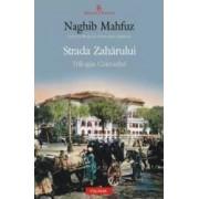 Strada zaharului - Trilogia Cairoului Vol. 3 - Naghib Mahfuz