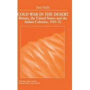 Cold War in the Desert 2000 by Saul Kelly