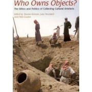 Who Owns Objects? by Eleanor Robson