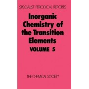 Inorganic Chemistry of the Transition Elements: Volume 5 by B. F. G. Johnson
