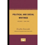 Political and Social Writings: 1946-55 - From the Critique of Bureaucracy to the Positive Content of Socialism v. 1 by Cornelius Castoriadis