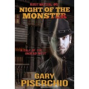Night of the Monster: A Tale of the Undead West