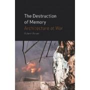 The Destruction of Memory by Robert Bevan